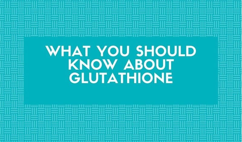 Important Facts About Glutathione You Should Know About
